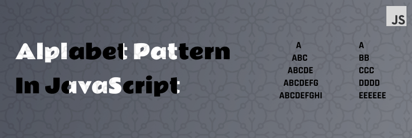 alphabet Pattern In Javascript